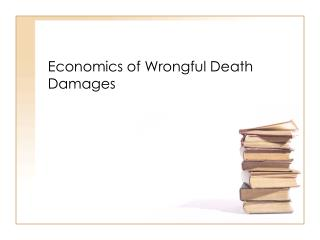 Economics of Wrongful Death Damages