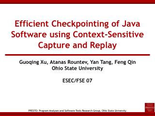 Efficient Checkpointing of Java Software using Context-Sensitive Capture and Replay