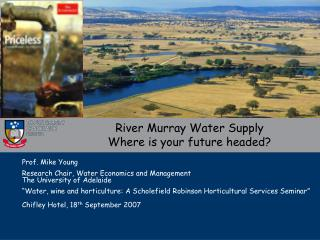 River Murray Water Supply Where is your future headed?