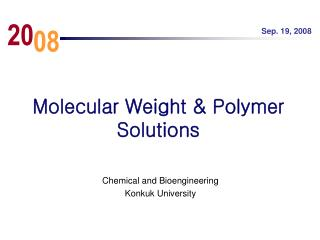 Molecular Weight & Polymer Solutions