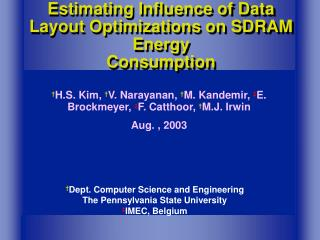 Estimating Influence of Data Layout Optimizations on SDRAM Energy Consumption