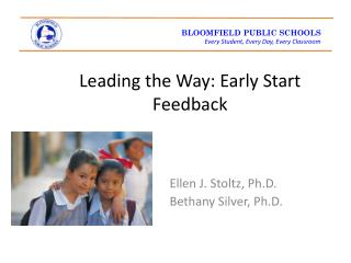 Leading the Way: Early Start Feedback