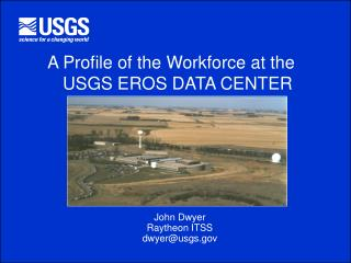 A Profile of the Workforce at the USGS EROS DATA CENTER