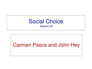 Social Choice  Session 20