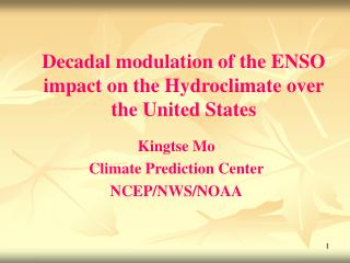 Decadal modulation of the ENSO impact on the Hydroclimate over the United States