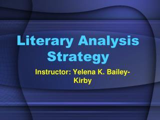 Literary Analysis Strategy