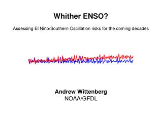 Whither ENSO? Assessing El Ni ñ o/Southern Oscillation risks for the coming decades