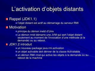 L'activation d'objets distants