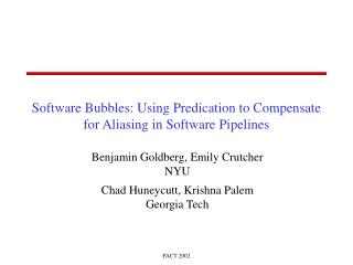 Software Bubbles: Using Predication to Compensate for Aliasing in Software Pipelines