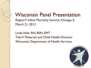Wisconsin Panel Presentation