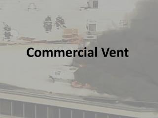 Commercial Vent