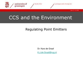 CCS and the Environment