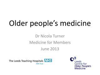 Older people's medicine