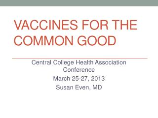 VACCINES  for the COMMON GOOD