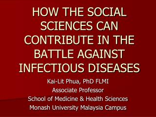 HOW THE SOCIAL SCIENCES CAN CONTRIBUTE IN THE BATTLE AGAINST INFECTIOUS DISEASES