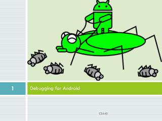 Debugging for Android