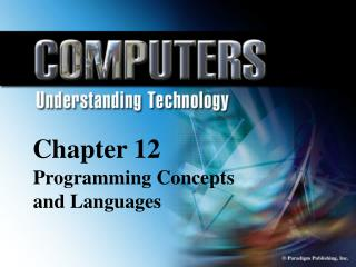 Chapter 12 Programming  Concepts and Languages