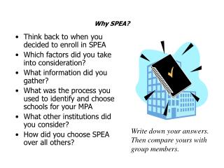 Why SPEA?
