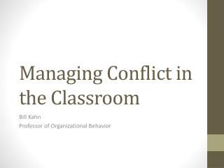 Managing Conflict in the Classroom
