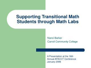 Supporting Transitional Math Students through Math Labs