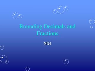 Rounding Decimals and Fractions