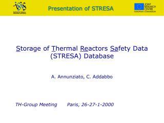 Presentation of STRESA
