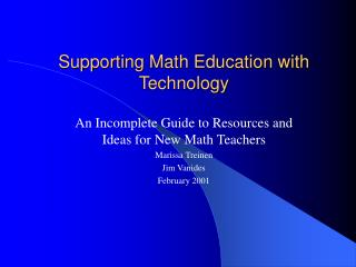 Supporting Math Education with Technology