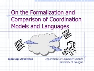 On the Formalization and Comparison of Coordination Models and Languages