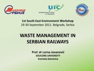 WASTE MANAGEMENT IN  SERBIAN RAILWAYS