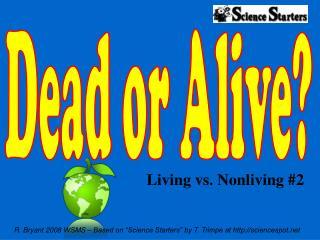 Living vs. Nonliving #2