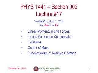PHYS 1441 – Section 002 Lecture #17