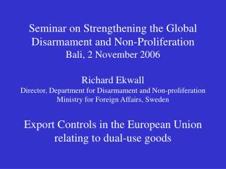 EU DUAL-USE  EXPORT CONTROLS (Brief outline)