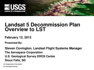 Landsat 5 Decommission Plan  Overview to LST