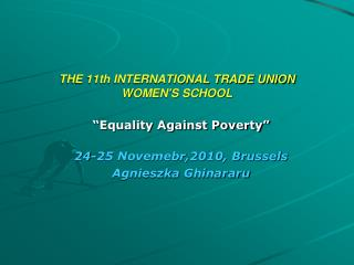 THE 11th INTERNATIONAL TRADE UNION WOMEN'S SCHOOL