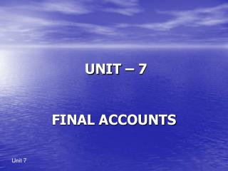 UNIT – 7