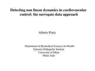 Detecting non linear dynamics in cardiovascular  control: the surrogate data approach