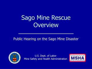 Sago Mine Rescue Overview