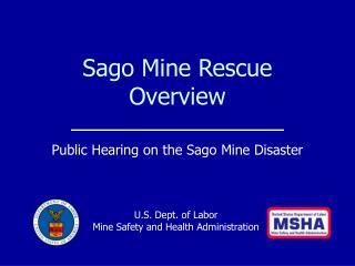 Sago Mine Rescue Overview