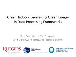 GreenHadoop : Leveraging Green Energy in Data-Processing Frameworks