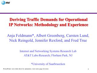 Deriving Traffic Demands for Operational IP Networks: Methodology and Experience