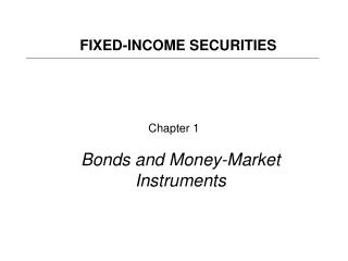 Chapter 1 Bonds and Money-Market Instruments