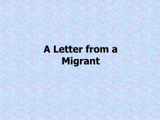 A Letter from a Migrant