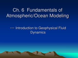 ---  Introduction to Geophysical Fluid Dynamics