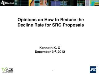 Opinions on How to Reduce the Decline Rate for SRC Proposals