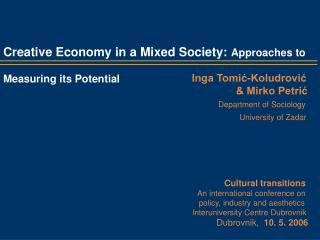Creative Economy in a Mixed Society:  Approaches  to Measuring its Potential