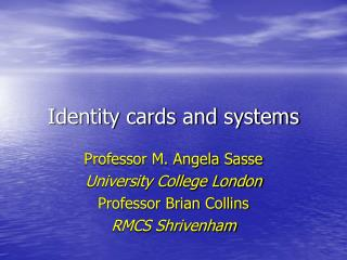 Identity cards and systems