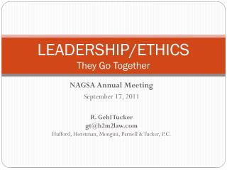LEADERSHIP/ETHICS They Go Together