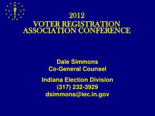 2012 VOTER REGISTRATION ASSOCIATION CONFERENCE