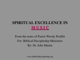 SPIRITUAL EXCELLENCE IN  M U S I C