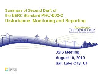 Summary of Second Draft of   the NERC Standard  PRC-002-2 Disturbance  Monitoring and Reporting